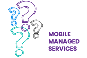 Mobile Managed Services